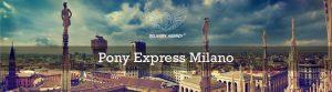 Pony Express Milano per consegne rapide.